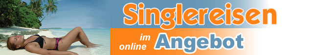 Single-Reisen Urlaub
